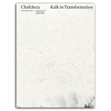Chalchera – Kalk in Transformation